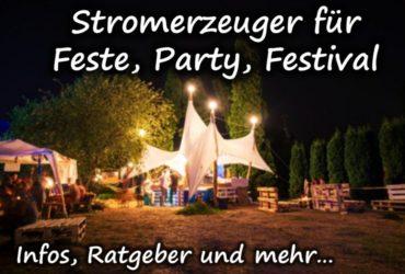 Welchen Stromerzeuger für Party oder Festival kaufen?
