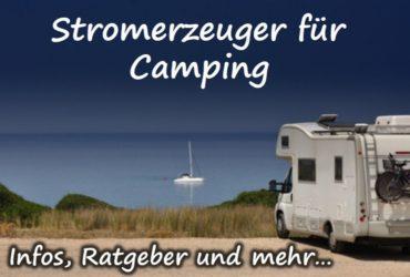 Welchen Stromerzeuger für Camping kaufen?